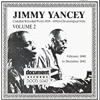 Vol. 2-Jimmy Yancey 1940-1943
