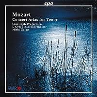 モーツァルト:テノールのための演奏会用アリア