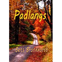 Padlangs (Afrikaans Edition)