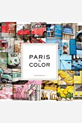 Paris in Color: (Coffee Table Books About Paris, Travel Books) Kindle Edition