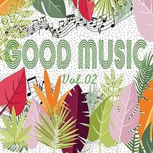 GOOD MUSIC vol.02