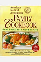 American Medical Association Family Cookbook: Good Food That's Good for You Paperback