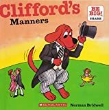 Clifford's Manners (Clifford's Big Ideas)