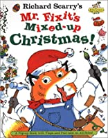 Richard Scarry's Mr. Fixit's Mixed-Up Christmas!: A Pop-up Book with Flaps and Pull-tabs on All Sides! (Richard Scarry Pop Up)