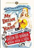 My Dream Is Yours [DVD]