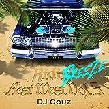 【DJ COUZ】DJカズ Best West Vol.5 -Breeze-