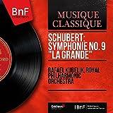 "Schubert: Symphonie No. 9 ""La Grande"" (Stereo Version)"