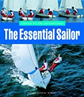 The Essential Sailor: A Complete Course