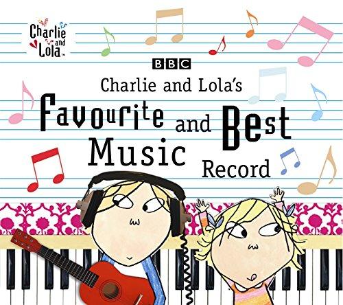 Charlie & Lolas Favourite & Best Music Record