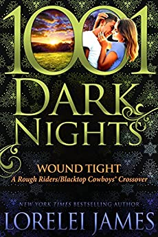 Wound Tight: A Rough Riders/Blacktop Cowboys® Crossover by [James, Lorelei]