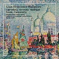 Gabrieliana / Serenata / Madrigali / Favole by GIAN FRANCESCO MALIPIERO (2010-02-23)