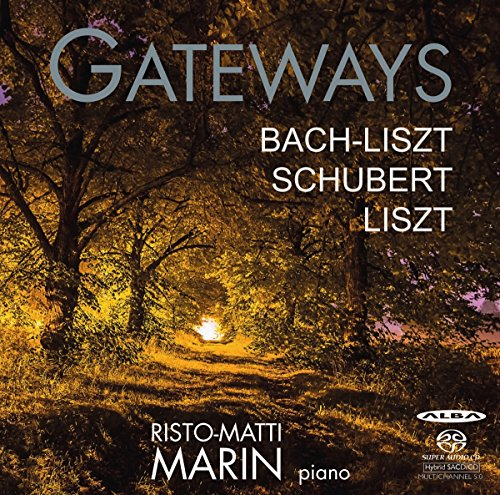 Bach/Liszt/Schubert: Gateways