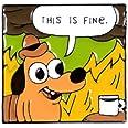 Visual Art This is Fine Fire Dog Meme Enamel Pin