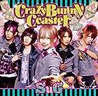 Crazy Bunny Coaster<初回限定盤B>(在庫あり。)