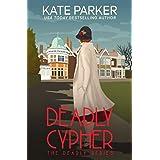 Deadly Cypher: A World War II Mystery