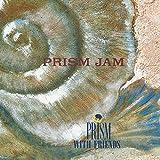 PRISM JAM