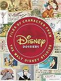 Disney Dossiers (Disney Editions Deluxe)