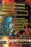 remote Viewing Training Sessions - Part 6 of 7 - RV Matrix Procedures