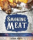 アウトドア Smoking Meat: Ultimate Smoker Cookbook for Real Pitmasters, Irresistible Recipes for Unique BBQ: Book 2: [Smoker Cookbook, Smoked Meat, Barbecue Cookbook, ... Smoking Meat Cookbook] (English Edition)