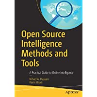 Open Source Intelligence Methods and Tools: A Practical Guid…