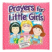 Prayers for Little Girls (Prayers For...)