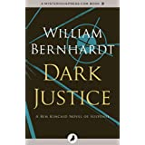 Dark Justice (The Ben Kincaid Novels Book 8)
