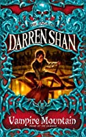 Vampire Mountain by Darren Shan(1905-06-23)