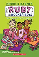 The Slumber Party Payback (Ruby and the Booker Boys)