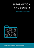 Information and Society (MIT Press Essential Knowledge series) (English Edition)