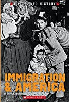 Immigration & America (Step into History)