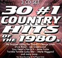 30 #1 Country Hits of the 1980