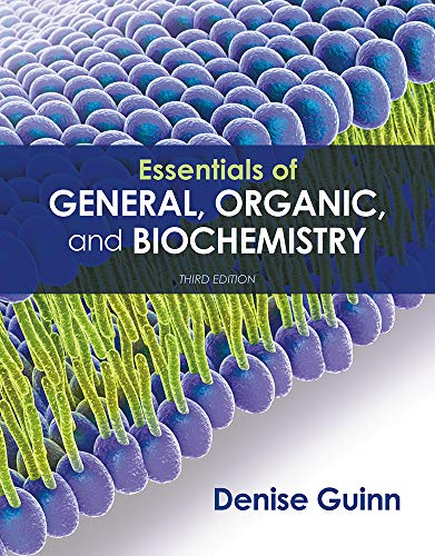 Download Essentials of General, Organic, and Biochemistry 131907944X