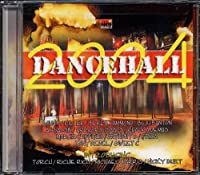 Dancehall 2004 (Love Me Always Rhythm)