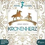 Royal Horses 01. Kronenherz