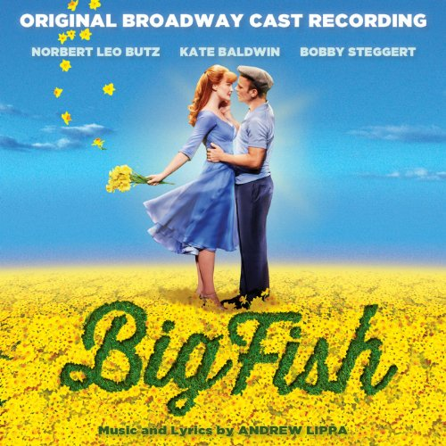 Big Fish (Original Broadway Ca...