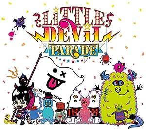 LiTTLE DEViL PARADE(完全生産限定盤)