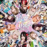 LIVE or DIE〜ちぬに〜