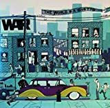 The World Is A Ghetto by War (1992-07-13)
