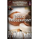 Toxic Trigger-point: Shandra Higheagle Mystery (13)