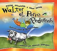 Walter el Perro Pedorrero: Walter the Farting Dog, Spanish-Language Edition