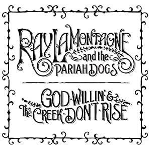 God Willin' & the Creek Don't Rise [12 inch Analog]