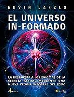El Universo In-formado: (Versión sin solapas) (For Discussion)
