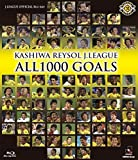 KASHIWA REYSOL J.LEAGUE ALL1000 GOALS [Blu-ray]