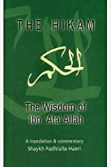 The Hikam - The Wisdom of Ibn `Ata' Allah Kindle Edition