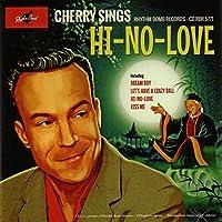 Hi-No-Love by Cherry Casino & The Gamb