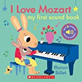 I Love Mozart: My First Sound Book