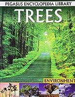 Trees (Pegasus Encyclopedia Library)
