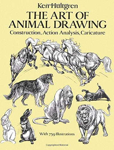 The Art of Animal Drawing: Construction, Action Analysis, Caricature (Dover Art Instruction)の詳細を見る