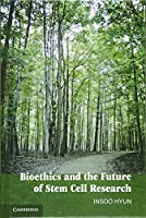 Bioethics and the Future of Stem Cell Research