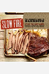 Slow Fire: The Beginner's Guide to Lip-Smacking Barbecue Kindle Edition